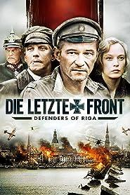 Die letzte Front - Defenders of Riga