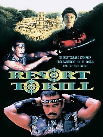 Resort to Kill