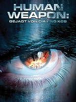 Human Weapon: Gejagt von CIA und KGB