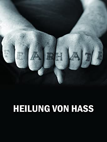 Healing from Hate [OV]