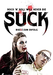 Suck - Bis(s) zum Erfolg