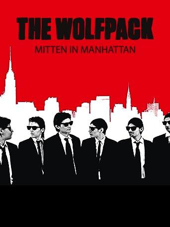 The Wolfpack - Mitten in Manhattan