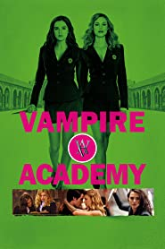 Wer Streamt Vampire Academy Film Online Schauen
