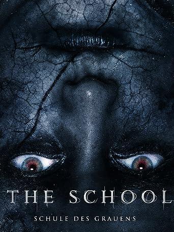 The School - Schule des Grauens