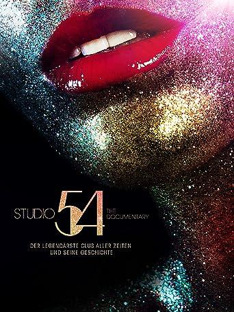 Studio 54 The Documentary: Der Legendärste Club aller Zeiten und seine Geschichte