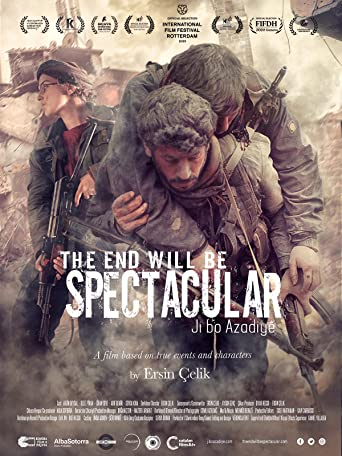 The End Will Be Spectacular - Ji Bo Azadiyê [OV]