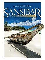 Sansibar - Das Inselparadies Afrikas
