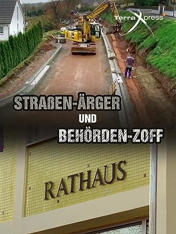 Straßen-Ärger und Behörden-Zoff