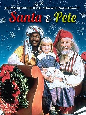 Santa & Pete - Die wahre Geschichte vom Weihnachtsmann