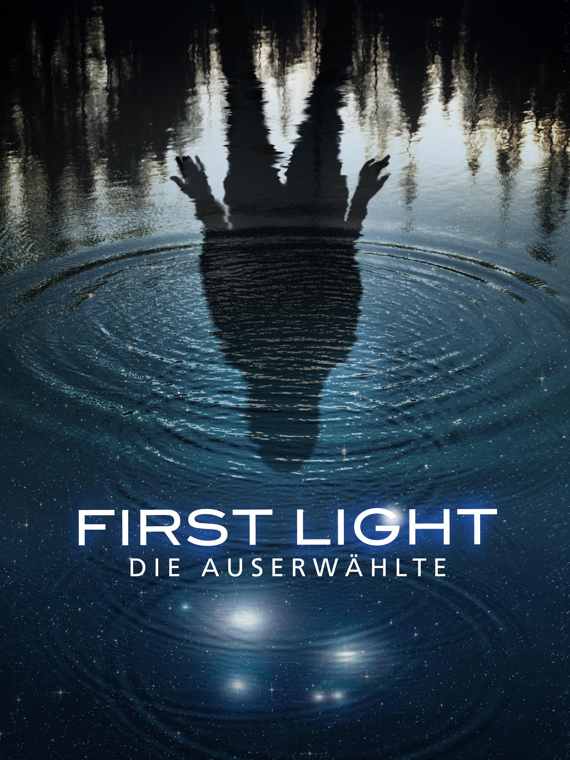First Light: Die Auserwählte