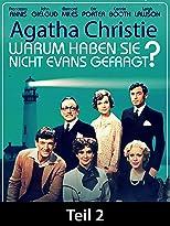 Agatha Christie: Warum haben sie nicht Evans gefragt? - Teil 2