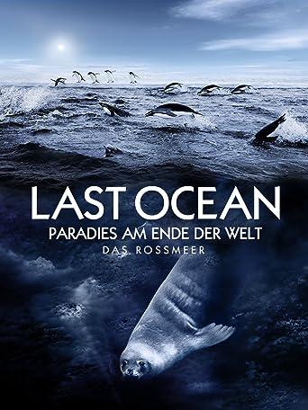 Last Ocean - Paradies am Ende der Welt
