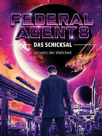Federal Agent 8 - das Schicksal [OV]