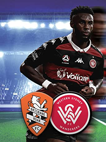 Brisbane Roar - Western Sydney Wanderers