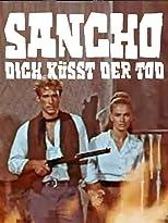 Sancho - dich küßt der Tod