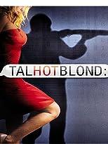 TalhotBlond - Mörderische Lügen