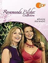 Rosamunde Pilcher: Königin der Nacht