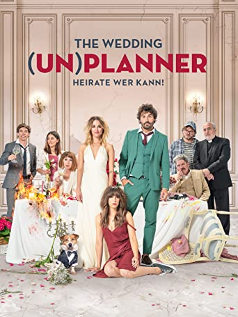 The Wedding (Un)planner - Heirate wer kann!