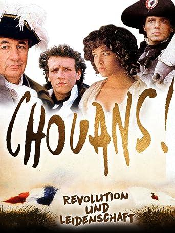Chouans! - Revolution und Leidenschaft