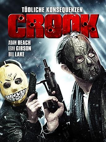 Crook: Tödliche Konsequenzen