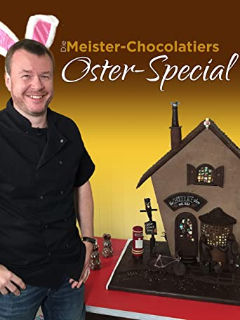 Die Meister-Chocolatiers - Oster-Special