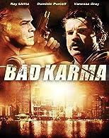 Bad Karma - Keine Schuld bleibt ungesühnt