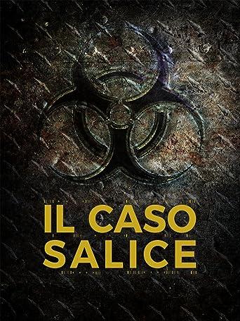 Der Salice fall - Il caso Salice [OV]
