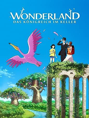 Wonderland - Das Königreich im Keller