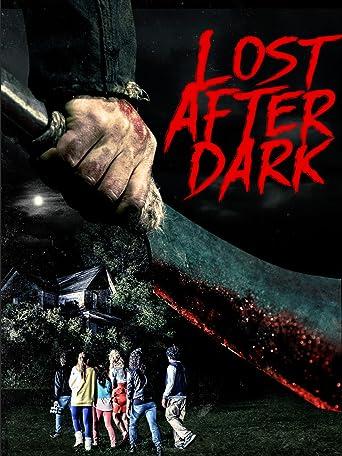 Lost after dark