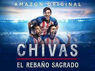 Chivas: El Rebano Sagrado