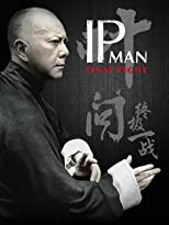 Ip Man - Final Fight