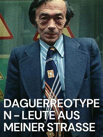 Daguerreotypen - Leute aus meiner Straße