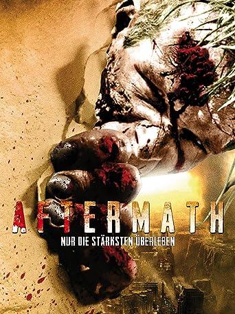 Aftermath - Nur die Stärksten überleben