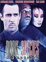 Dark Species - Die Anderen