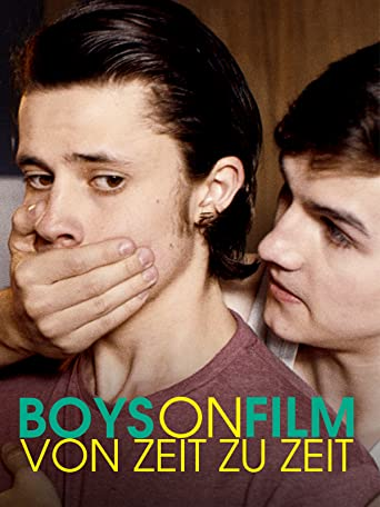 Boys on Film: Von Zeit zu Zeit [OV]
