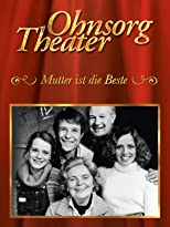 Ohnsorg-Theater Klassiker: Mutter ist die Beste