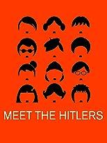 Meet the Hitlers