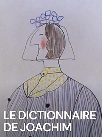 Le Dictionnaire de Joachim