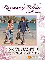 Rosamunde Pilcher - Das Vermächtnis unseres Vaters