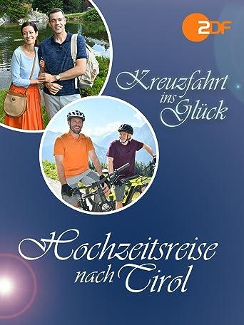 Kreuzfahrt ins Glück - Hochzeitsreise nach Tirol