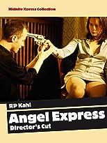 Angel Express (Director's Cut)