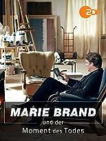Marie Brand und der Moment des Todes