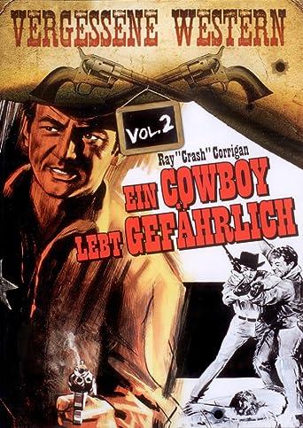 Ein Cowboy lebt gefährlich