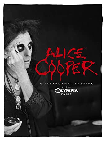 Alice Cooper: A Paranormal Evening at the Olympia Paris