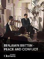 Benjamin Britten - Konflikt und Frieden