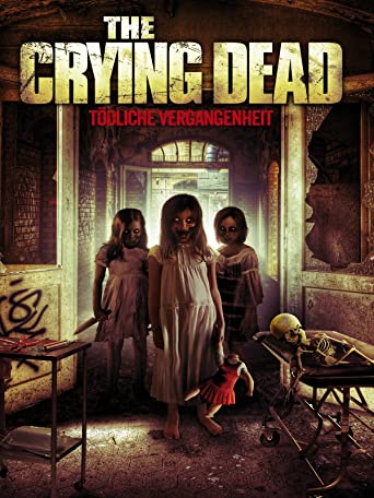 The Crying Dead - Tödliche Vergangenheit [dt./OV]