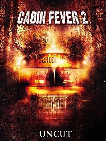 Cabin Fever 2
