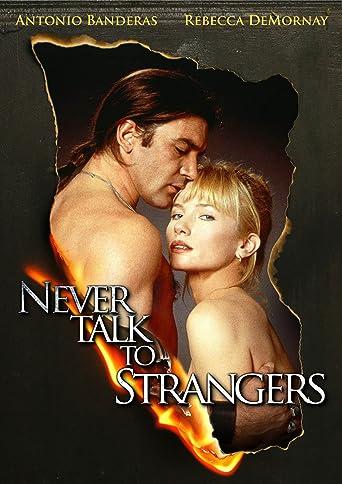 Never Talk to Strangers - Spiel mit dem Feuer