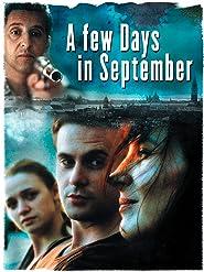 A Few Days in September - Die Zeit läuft aus...