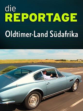 Die Reportage: Oldtimer-Land Südafrika